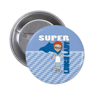 Lunch Lady - Super Lunch Lady 6 Cm Round Badge