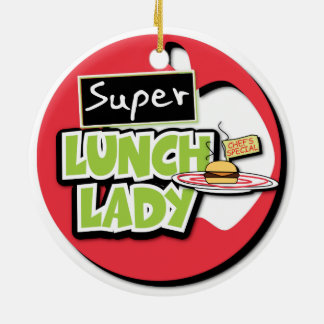 Lunch Lady - Super Lunch Lady Round Ceramic Decoration