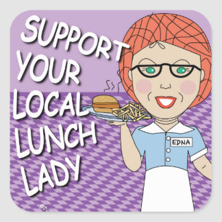 Lunch Lady Support Square Sticker