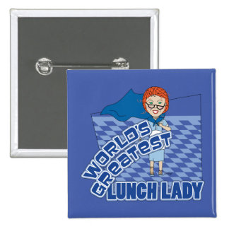 Lunch Lady - World's Greatest 15 Cm Square Badge