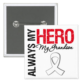 Lung & Bone Cancer - Always My Hero My Grandson 15 Cm Square Badge