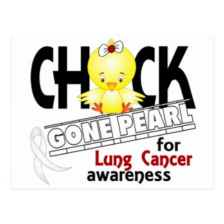 Lung Cancer Chick Gone Pearl 2 Postcard