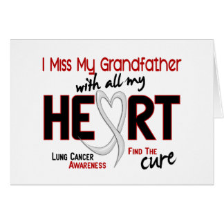 Lung Cancer I Miss My Grandfather Greeting Card