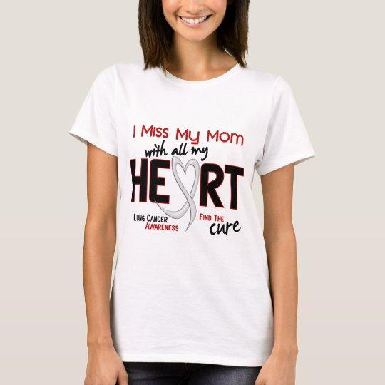 Lung Cancer I Miss My Mum T-Shirt