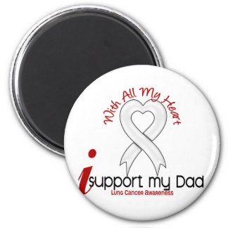 Lung Cancer I Support My Dad 6 Cm Round Magnet