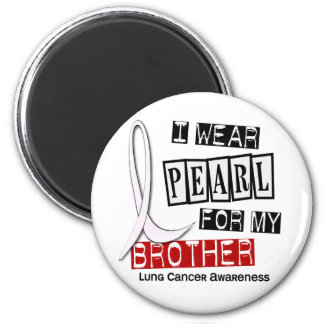 Lung Cancer I WEAR PEARL 37 Brother Fridge Magnet