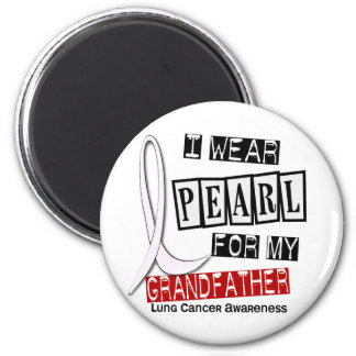 Lung Cancer I WEAR PEARL 37 Grandfather 6 Cm Round Magnet