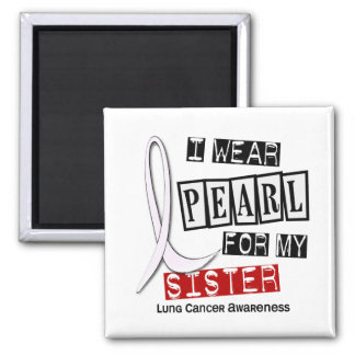 Lung Cancer I WEAR PEARL 37 Sister Square Magnet