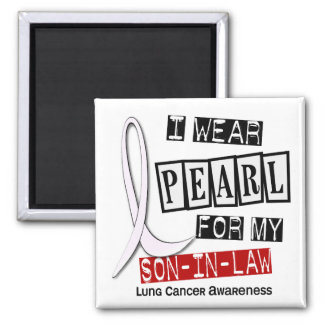 Lung Cancer I WEAR PEARL 37 Son-In-Law Square Magnet