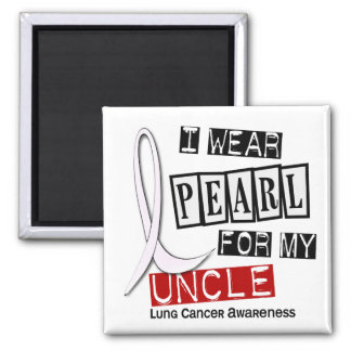 Lung Cancer I WEAR PEARL 37 Uncle Square Magnet