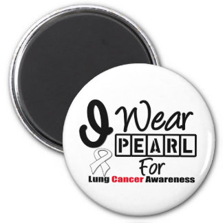Lung Cancer I Wear Pearl Ribbon For Awareness Refrigerator Magnets