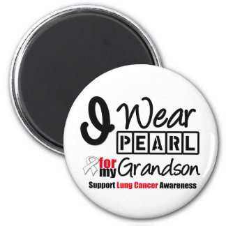 Lung Cancer I Wear Pearl Ribbon For My Grandson 6 Cm Round Magnet