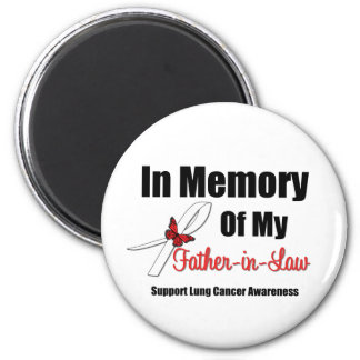 Lung Cancer In Memory Father-in-Law Refrigerator Magnet