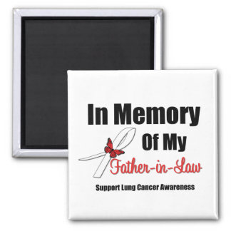 Lung Cancer In Memory Father-in-Law Square Magnet