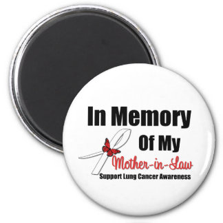 Lung Cancer In Memory Mother-in-Law Fridge Magnet