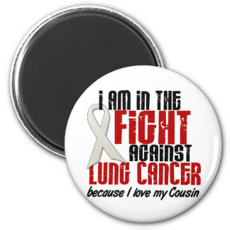 Lung Cancer IN THE FIGHT 1 Cousin Fridge Magnet