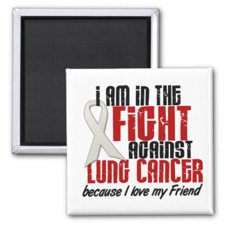 Lung Cancer IN THE FIGHT 1 Friend Square Magnet