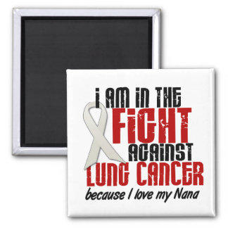 Lung Cancer IN THE FIGHT 1 Nana Refrigerator Magnets