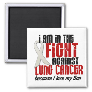 Lung Cancer IN THE FIGHT 1 Son Magnet