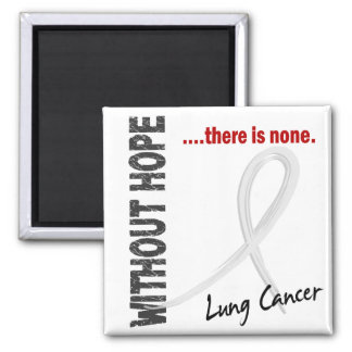 Lung Cancer Without Hope 1 Fridge Magnets