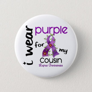 Lupus I WEAR PURPLE FOR MY COUSIN 43 6 Cm Round Badge