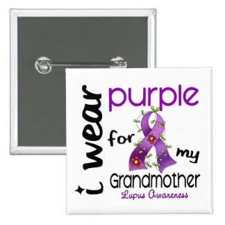 Lupus I WEAR PURPLE FOR MY GRANDMOTHER 43 Pinback Button