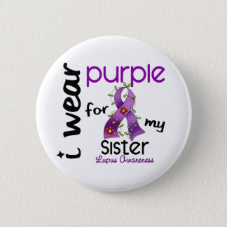 Lupus I WEAR PURPLE FOR MY SISTER 43 6 Cm Round Badge