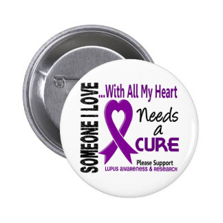 Lupus Needs A Cure 3 6 Cm Round Badge