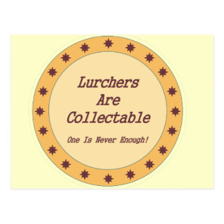 Lurchers Are Collectable Post Card
