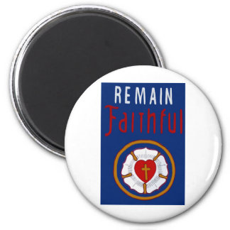 LUTHER ROSE ON BANNER-REMAIN FAITHFUL 6 CM ROUND MAGNET