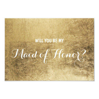 Luxury faux gold leaf Will you be my maid of honor Card