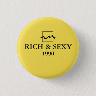 Luxury Rich 1990 3 Cm Round Badge