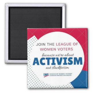 LWVAH Activism Not Slactivism Magnet