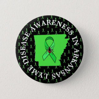 Lyme Disease Awareness in Arkansas Button