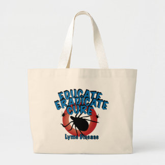 Lyme Disease - Educate Eradicate Cure Bags