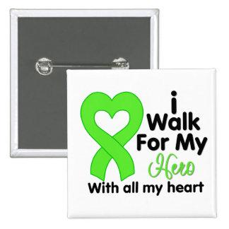 Lyme Disease I Walk For My Hero Pins