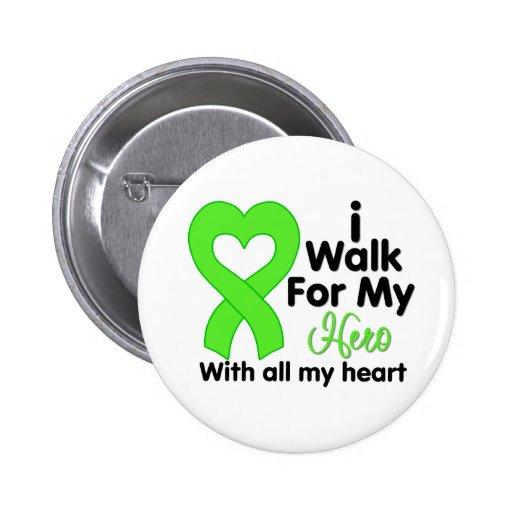 Lyme Disease I Walk For My Hero Pin