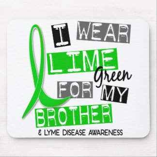 Lyme Disease I Wear Lime Green For My Brother 37 Mouse Mats