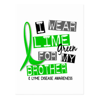 Lyme Disease I Wear Lime Green For My Brother 37 Postcard