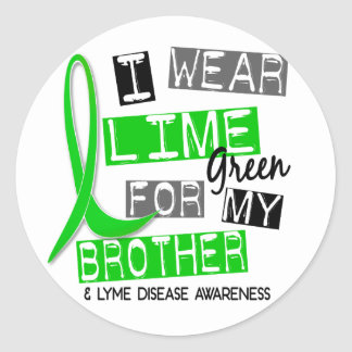 Lyme Disease I Wear Lime Green For My Brother 37 Sticker