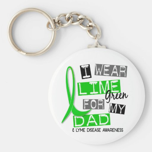 Lyme Disease I Wear Lime Green For My Dad 37 Key Chain
