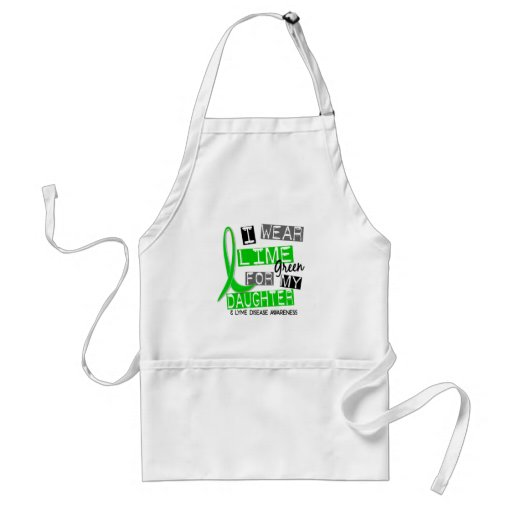 Lyme Disease I Wear Lime Green For My Daughter 37 Aprons
