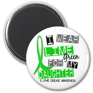 Lyme Disease I Wear Lime Green For My Daughter 37 6 Cm Round Magnet