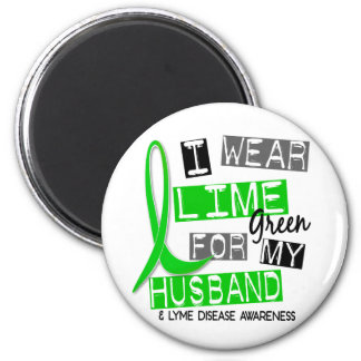 Lyme Disease I Wear Lime Green For My Husband 37 6 Cm Round Magnet