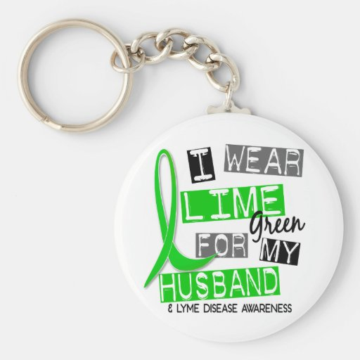 Lyme Disease I Wear Lime Green For My Husband 37 Keychains