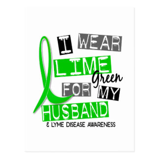 Lyme Disease I Wear Lime Green For My Husband 37 Postcard
