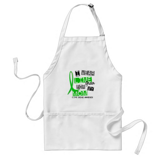 Lyme Disease I Wear Lime Green For My Mom 37 Apron