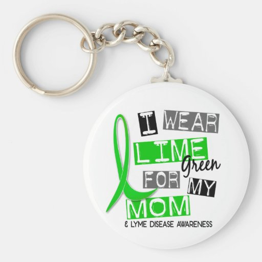 Lyme Disease I Wear Lime Green For My Mom 37 Key Chains