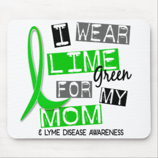 Lyme Disease I Wear Lime Green For My Mom 37 Mouse Mat