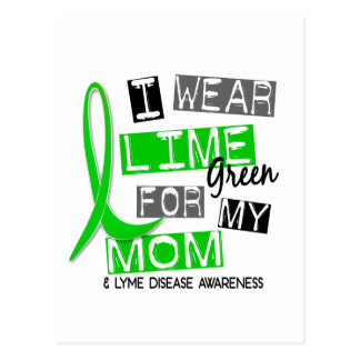 Lyme Disease I Wear Lime Green For My Mom 37 Postcard